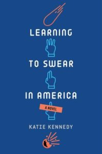 Waiting on Wednesday: Learning to Swear in America by Katie Kennedy