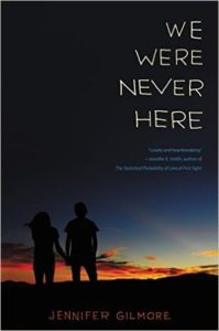 Waiting on Wednesday: We Were Never Here by Jennifer Gilmore