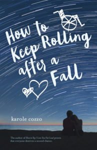 Waiting on Wednesday: How To Keep Rolling After A Fall by Karole Cozzo