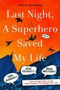 Excerpt & Giveaway: Last Night A Superhero Saved My Life