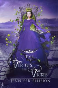 Cover Reveal: Fall of Thrones and Thorns by Jennifer Ellision