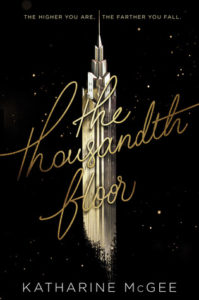 Waiting on Wednesday: The Thousandth Floor by Katharine McGee