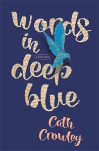 Waiting On Wednesday: Words in Deep Blue by Cath Crowley