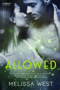 No Falling Allowed by Melissa West