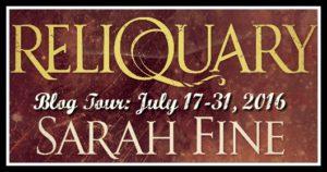 Reliquary by Sarah Fine Blog Tour