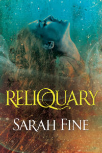 Reliquary by Sarah Fine Blog Tour