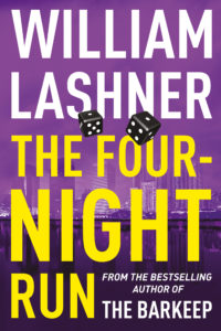 The Four Night Run by William Lashner