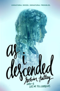 As I Descended by Robin Talley Blog Tour