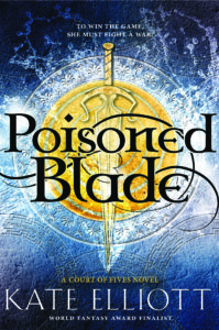 Poisoned Blade by Kate Elliott – Blog Tour