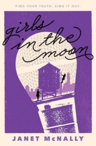 Waiting on Wednesday: Girls In The Moon by Janet McNally