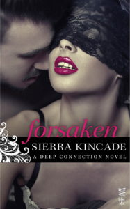 Forsaken by Sierra Kincade Blog Tour & Giveaway