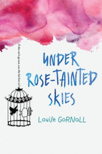 Waiting On Wednesday: Under Rose-Tainted Skies by Louise Gornall