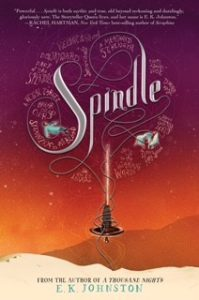 Book Feature: Spindle by E.K. Johnston