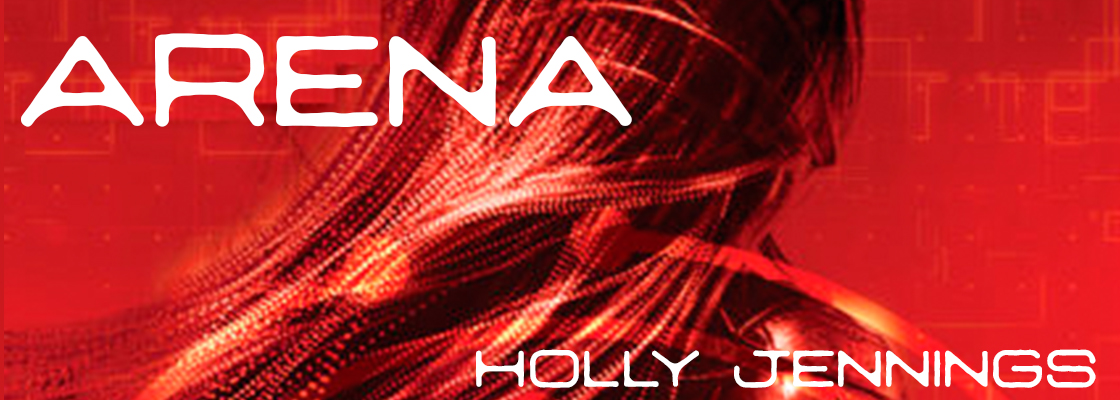 Arena by Holly Jennings- Author Interview & Giveaway