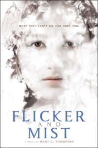 Flicker & Mist by Mary G. Thompson