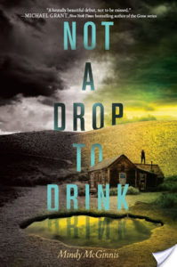 Flashback Friday – Not a Drop to Drink by Mindy McGinnis