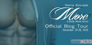 More (The Body Works #4) by Sierra Kincade