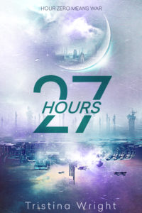 Cover Reveal : 27 Hours by Tristina Wright