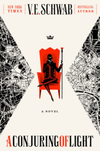 Waiting on Wednesday: A Conjuring of Light by V.E. Schwab