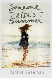 Waiting on Wednesday: Someone Else's Summer by Rachel Bateman