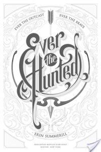 Author Talk with Erin Summerill – Ever The Hunted