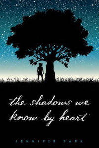 Waiting on Wednesday: The Shadows We Know By Heart by Jennifer Park