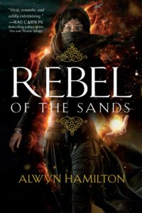 Rebel of The Sands By Alwyn Hamilton – Recap Part 1!
