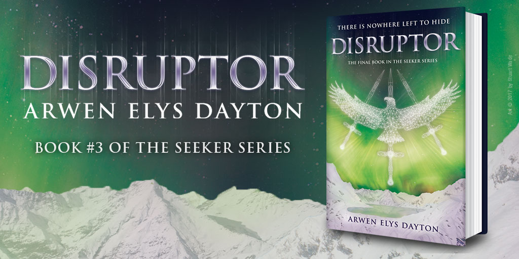 Disruptor by Arwen Elys Dayton Blog Tour