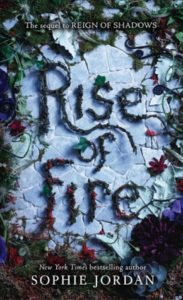 Rise of Fire (Reign of Shadows #2) by Sophie Jordan