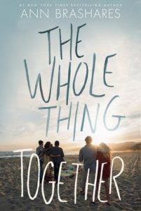 The Whole Thing Together by Anne Brashares