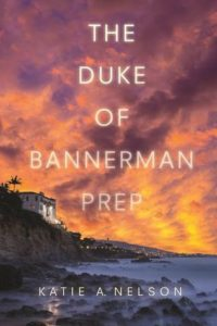 Waiting on Wednesday: The Duke of Bannerman Prep by Katie A. Nelson