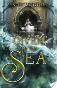 Given To The Sea by Mindy McGinnis Blog Tour