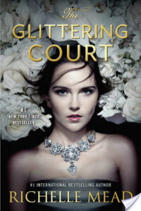 The Glittering Court Paperback Release!
