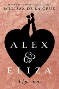 Alex & Eliza by Melissa De La Cruz Blog Tour