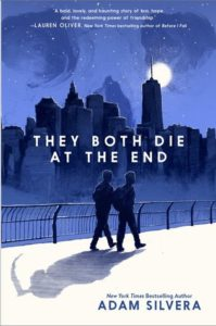 Waiting On Wednesday: They Both Die At The End by Adam Silvera