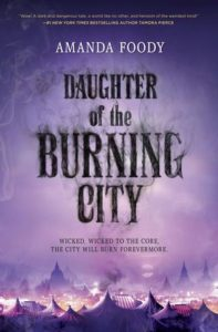 Waiting on Wednesday: Daughter of the Burning City by Amanda Foody