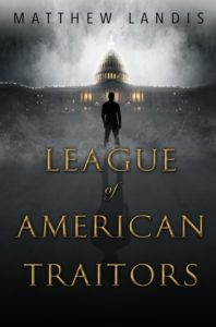 Waiting on Wednesday: The League of American Traitors by Matthew Landis