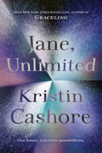 Waiting on Wednesday: Jane, Unlimited by Kristen Cashore