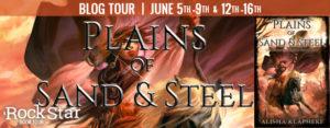 Plains of Sand & Steel By Alisha Klapheke