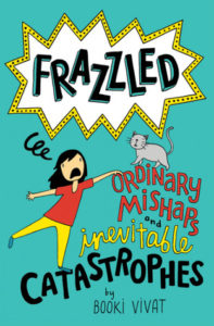 Frazzled 2: Ordinary Mishaps and Inevitable Catastrophes by Booki Vivat