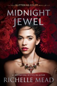 Midnight Jewel by Richelle Mead Blog Tour