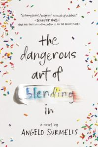 Waiting on Wednesday: The Dangerous Art of Blending In by Angelo Surmelis