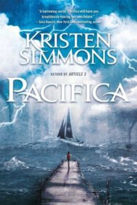 Waiting on Wednesday: Pacifica by Kristen Simmons