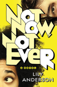Waiting on Wednesday: Not Now Not Ever by Lily Anderson