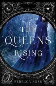 Waiting on Wednesday: The Queen's Rising by Rebecca Ross
