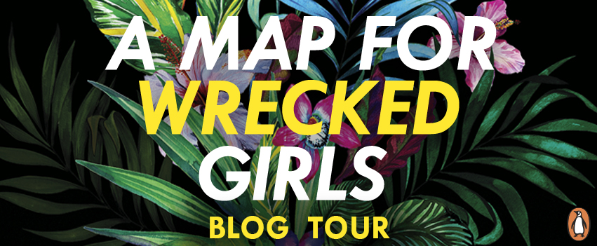 Blog Tour: A Map For Wrecked Girls by Jessica Taylor
