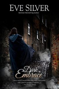 Dark Embrace (Dark Gothic #6) by Eve Silver