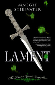 Flashback Friday: Lament: The Faerie Queen's Deception by Maggie Stiefvater