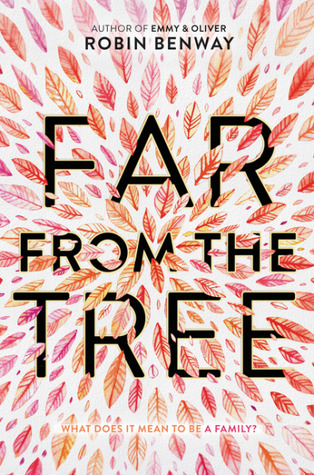 Far From The Tree by Robyn Benway