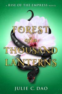 Wicked Reads! Forest of  A Thousand Lanterns by Julie Dao